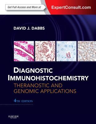 Diagnostic Immunohistochemistry By Dabbs, David J